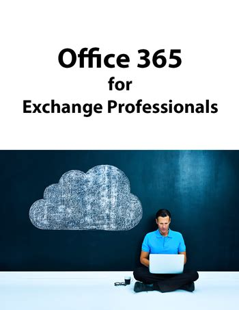 announcing quot office 365 for exchange professionals quot