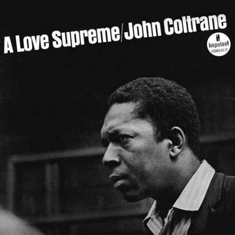 coltrane supreme spotlight coltrane a supreme features