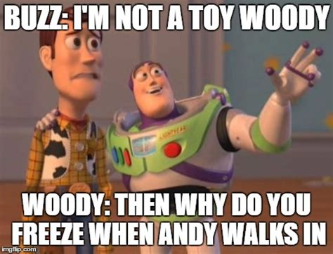 Woody Meme Generator - x x everywhere meme imgflip