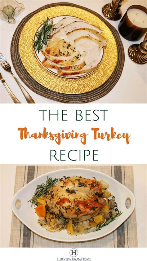 the best thanksgiving turkey recipe how to make the best thanksgiving turkey recipe view