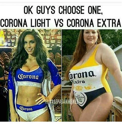 corona light vs ok guys choose one corona light vs corona orona