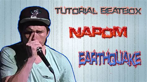 video tutorial beatbox indonesia tutorial how to beatbox quot napom earthquake quot indonesia 1