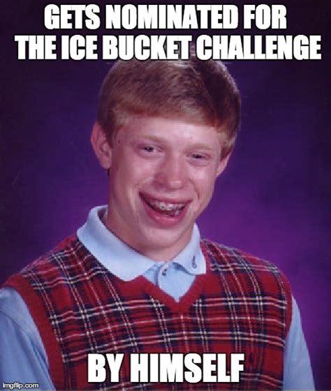 Meme Bucket - ice bucket challenge meme memes