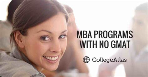 Mba Programs No Gmat Or Gre Required best business schools top mba programs collegeatlas org