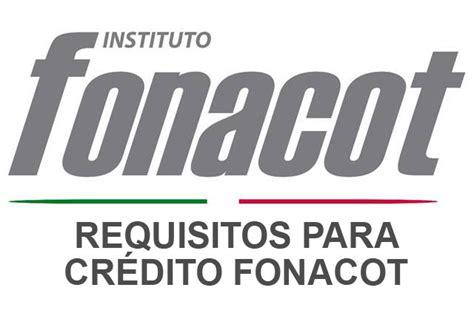 credito fonacot infonacot inicio requisitos para tramitar y renovar un cr 233 dito en fonacot