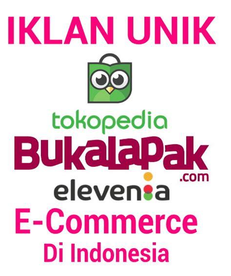 membuat iklan unik iklan unik dan lucu e commerce indonesia dejash blog