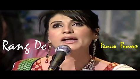 full hd video qawwali rang de qawwali melody queen fariha pervez full hd