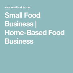 Small Home Based Business 1000 Images About Cottage Food Ideas On Dogs