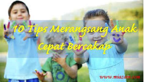 membuat anak tidur cepat membuat anak cepat berjalan 10 tips untuk merangsang anak
