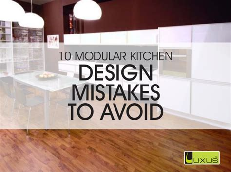 Kitchen Design Mistakes 10 Modular Kitchen Design Mistakes To Avoid