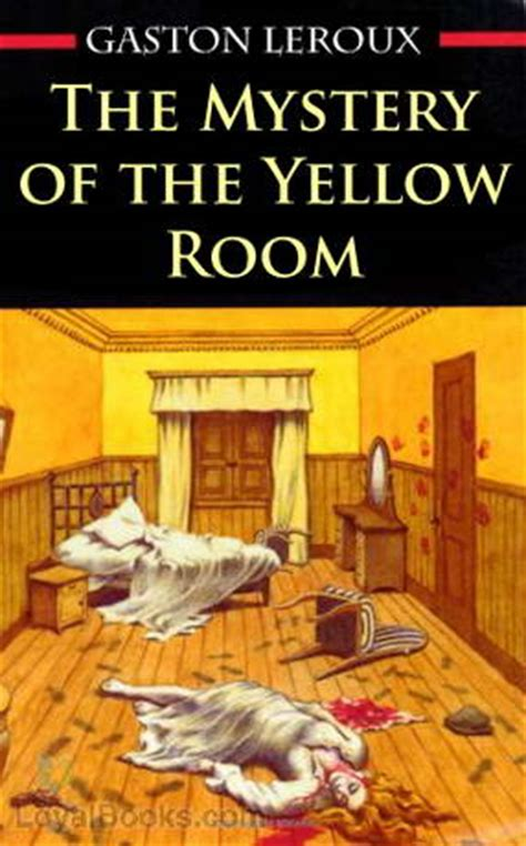 the mystery of the yellow room by gaston leroux free at