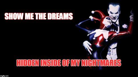 Harley Quinn Memes - the dreams of harley quinn imgflip