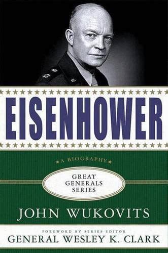biography eisenhower book eisenhower great generals world war ii day by day