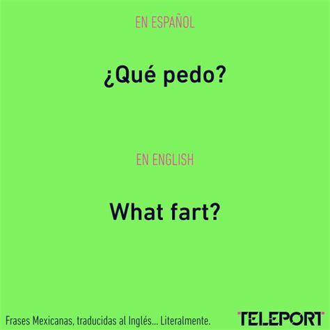 imagenes de frases en ingles y español 13 frases muy mexicanas y graciosas traducidas al ingl 233 s