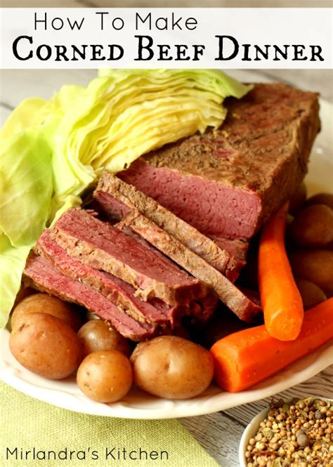 how to make corned beef dinner mirlandra s kitchen