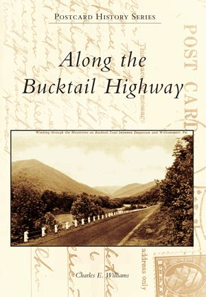 along roads i jing of a books along the bucktail highway by charles e williams