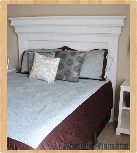 mantle headboard woodworking plans its all about the