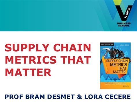 Supply Chain Mba Internships by Vlerick Webinar Supplychain Metricsthatmatter Bram