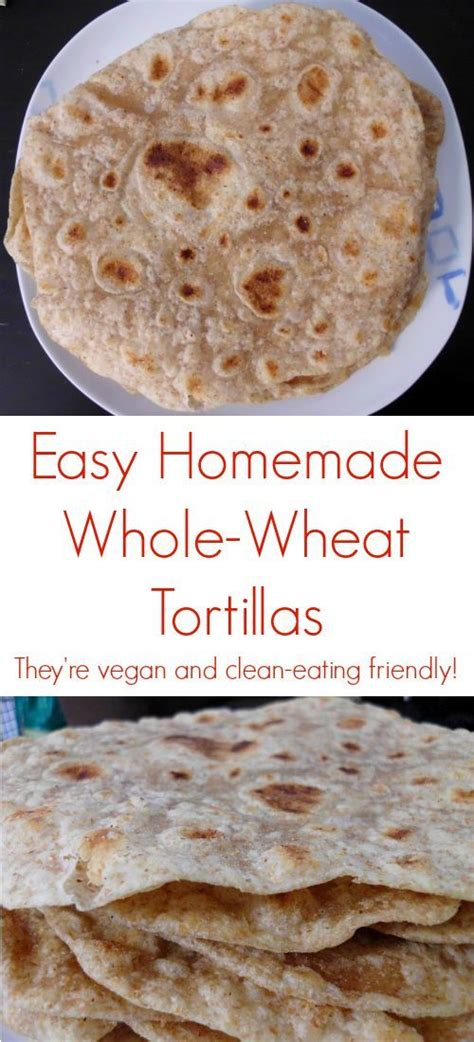 whole grains daniel fast easy whole wheat tortillas recipe they re