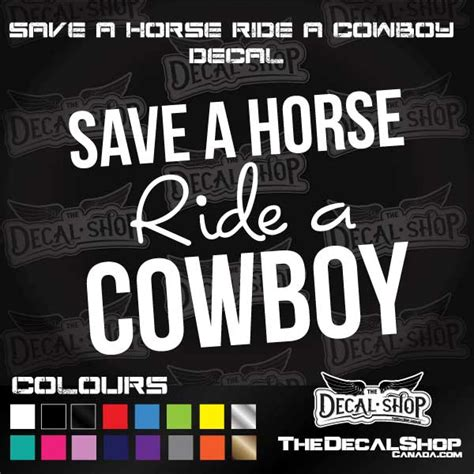 Save A Horse Ride A Cowboy Meme - save a horse ride a cowboy quotes