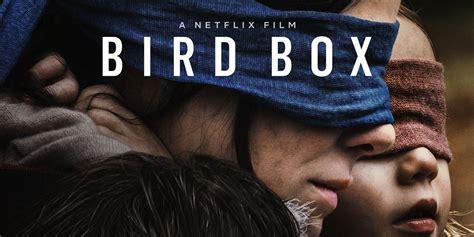 Bird Box by Bird Box Review Screenrant