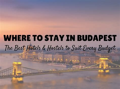 best budapest hotel where to stay in budapest the best hotels hostels for