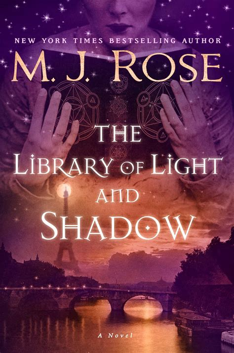 lights to a shadow book the library of light and shadow book by m j rose