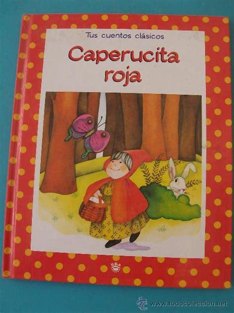 libro caperucita roja sopa de libro tus cuentos clasicos caperucita roja comprar en