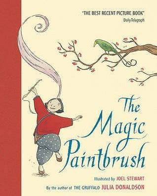 libro a brush with the the magic paintbrush by julia donaldson reviews discussion bookclubs lists