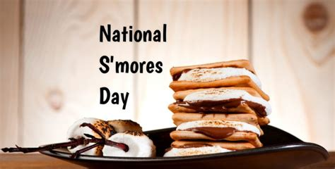 s day is when national s mores day in 2019 2020 when where why how