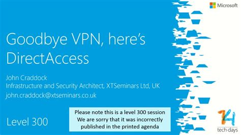 goodbye vpn heres directaccess techdays