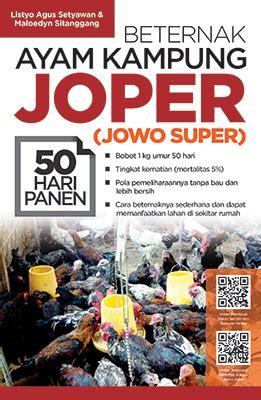 Beternak Ayam Kung Jowo Joper 50 Hari Panen jendela komunitas pertanian agromedia