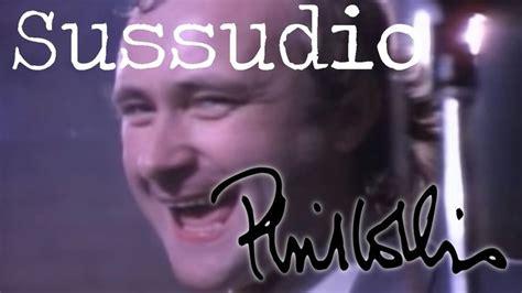 genesis sussudio lyrics 1000 ideas about phil collins lyrics on in