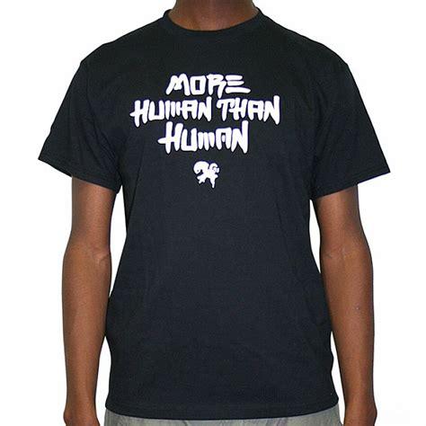 t shirts for humans human imprint more human than human t shirt black with white logo vinyl at juno records
