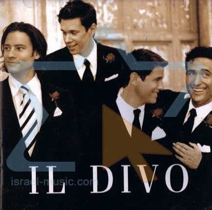il divo italian songs il divo israel