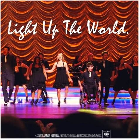 Light Up The World Glee by Light Up The World Glee Song Glee Gt