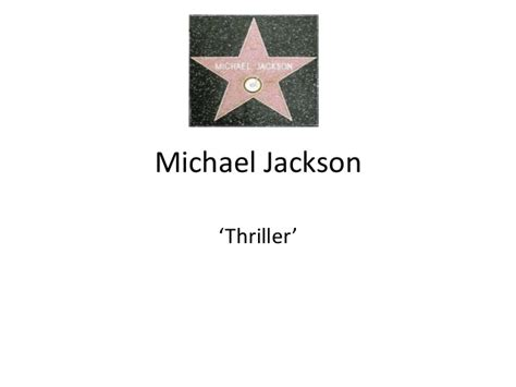 michael jackson biography powerpoint michael jackson thriller