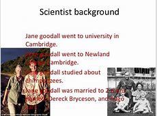 Jane goodall's life movie done Jane Goodall Death