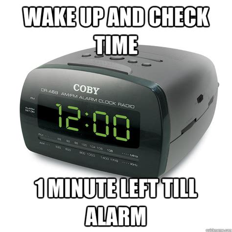 Alarm Clock Meme - when alarm goes off the clock memes