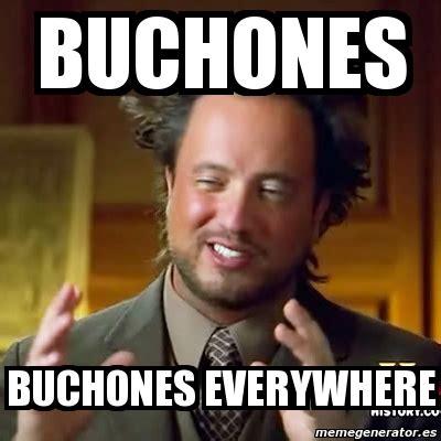 Meme Creator Fita Fita Everywhere Meme Generator At - meme ancient aliens buchones buchones everywhere 3227855