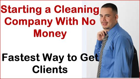 starting a cleaning company quick way to get clients if