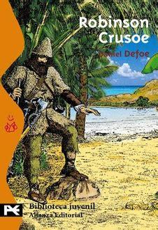 leer libro e robinson crusoe classicos para la juventud youth classics en linea frases de quot robinson crusoe quot frases libro mundi frases com