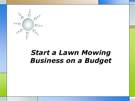 start a lawn mowing business on a budget