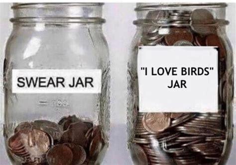 printable swear jar label i love birds swear jar know your meme