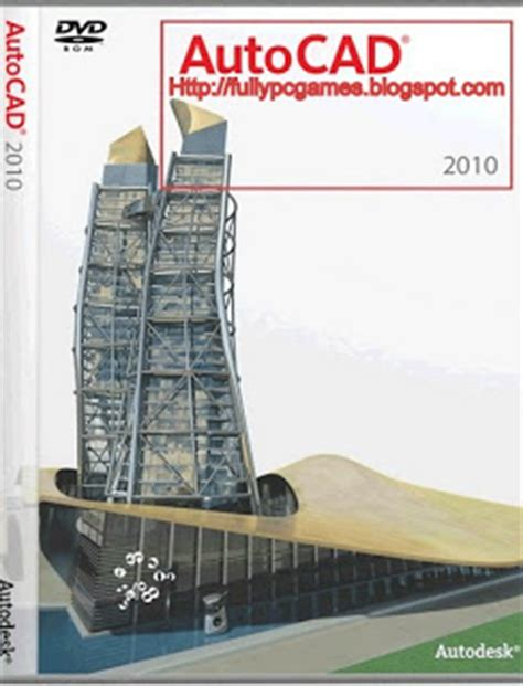 free download full version autocad software 2010 best programes games autocad 2010 free download full