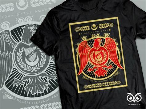 design t shirt in malaysia t shirt design quot kedah darul aman quot t shirt design