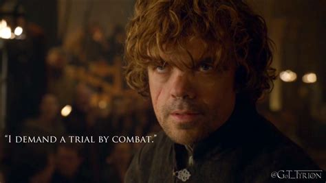 i demand a trial by combat tyrionlannister net