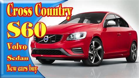 buy volvo s60 2018 volvo s60 cross country 2018 volvo s60 cross
