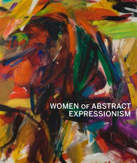libro abstract expressionism women of abstract expressionism by joan marter irving sandler hardcover barnes noble 174