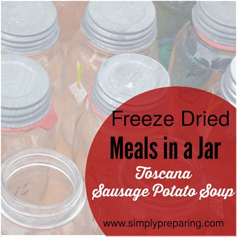 meals in a jar freeze dried meals in a jar sausage potato soup simply
